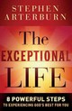 Exceptional Life - Arterburn, Stephen - ISBN: 9780764210679