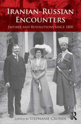 Iranian-Russian Encounters - Cronin, Stephanie (EDT) - ISBN: 9780415624336