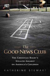 Good News Club - Stewart, Katherine - ISBN: 9781610392198
