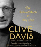 The Soundtrack Of My Life - Davis, Clive/ Decurtis, Anthony (CON)/ Boutsikaris, Dennis (NRT) - ISBN: 9781442362093