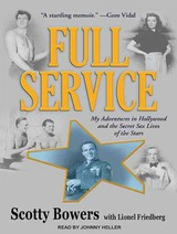 Full Service - Bowers, Scotty/ Friedberg, Lionel (CON)/ Heller, Johnny (NRT) - ISBN: 9781452637303