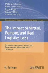 Impact Of Virtual, Remote And Real Logistics Labs - Uckelmann, Dieter (EDT)/ Scholz-Reiter, Bernd (EDT)/ Rugge, Ingrid (EDT)/ Hong, Bonghee (EDT)/ Rizzi, Antonio (EDT) - ISBN: 9783642288159