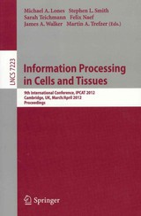 Information Processing In Cells And Tissues - ISBN: 9783642287916
