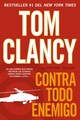 Contra Todo Enemigo / Against All Enemies - Clancy, Tom/ Telep, Peter - ISBN: 9780451416421