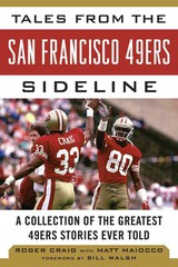 Tales From The San Francisco 49ers Sideline - Craig, Roger - ISBN: 9781613212288