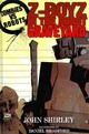 Z-boyz In The Robot Graveyard - Shirley, John - ISBN: 9781613772393