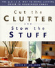 Cut The Clutter And Stow The Stuff - Baird, Lori - ISBN: 9781579545123