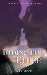 Riding The Ether - Grace, K D - ISBN: 9781908262189