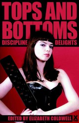 Top And Bottoms - Renarde, Giselle; Knight, Natasha; Tudor, Kathleen; Sansom, Anna; McKeown, John; Mor, Medea; Fox, Bertram; Archer, Carole; Dominic, Kate; Leblanc, Amy - ISBN: 9781908086648