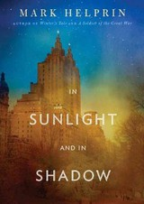In Sunlight And In Shadow - Helprin, Mark/ Runnette, Sean (NRT) - ISBN: 9781455165704