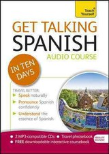 Get Talking Spanish In Ten Days - Kattan-Ibarra, Juan/ Howkins, Angela - ISBN: 9781444170658