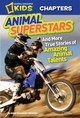 National Geographic Kids Chapters: Animal Superstars - Newman, Aline Alexander; National Geographic Kids - ISBN: 9781426310911