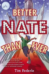 Better Nate Than Ever - Federle, Tim - ISBN: 9781442446892