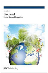 Biodiesel - Sarin, Amit (amritsar College Of Engineering And Technology, India) - ISBN: 9781849734707