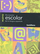 Nuevo Diccionario Escolar Santillana/new Santillana School Dictionary - (NA) - ISBN: 9781581059977