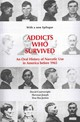 Addicts Who Survived - Jarla, Don Des; Joseph, Herman; Courtwright, David T. - ISBN: 9781572339378