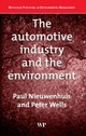 The Automotive Industry and the Environment - Wells, P; Nieuwenhuis, P - ISBN: 9781855737136