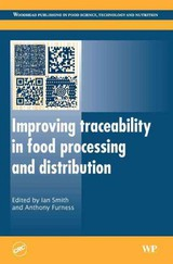 Woodhead Publishing Series in Food Science, Technology and Nutrition, Improving Traceability in Food Processing and Distribution - ISBN: 9781855739598