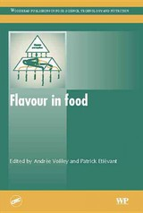 Woodhead Publishing Series in Food Science, Technology and Nutrition, Flavour in Food - ISBN: 9781855739604
