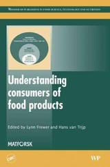 Woodhead Publishing Series in Food Science, Technology and Nutrition, Understanding Consumers of Food Products - ISBN: 9781845690090