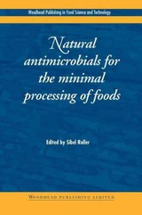 Natural Antimicrobials For The Minimal Processing Of Foods - Roller, Sibel (EDT) - ISBN: 9781855736696