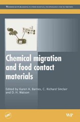 Woodhead Publishing Series in Food Science, Technology and Nutrition, Chemical Migration and Food Contact Materials - ISBN: 9781845690298