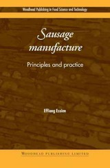 Woodhead Publishing Series in Food Science, Technology and Nutrition, Sausage Manufacture - ISBN: 9781855737150