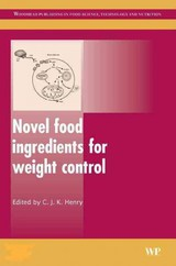 Woodhead Publishing Series in Food Science, Technology and Nutrition, Novel Food Ingredients for Weight Control - ISBN: 9781845690304