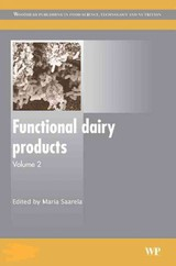 Woodhead Publishing Series in Food Science, Technology and Nutrition, Functional Dairy Products - ISBN: 9781845691530