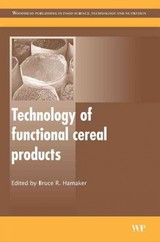 Woodhead Publishing Series in Food Science, Technology and Nutrition, Technology of Functional Cereal Products - ISBN: 9781845691776