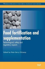 Woodhead Publishing Series in Food Science, Technology and Nutrition, Food Fortification and Supplementation - ISBN: 9781845691448