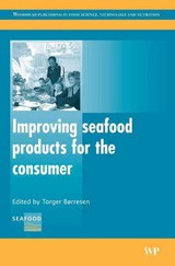Woodhead Publishing Series in Food Science, Technology and Nutrition, Improving Seafood Products for the Consumer - ISBN: 9781845690199