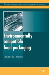 Woodhead Publishing Series in Food Science, Technology and Nutrition, Environmentally Compatible Food Packaging - ISBN: 9781845691943