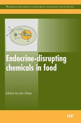Woodhead Publishing Series in Food Science, Technology and Nutrition, Endocrine-Disrupting Chemicals in Food - ISBN: 9781845692186