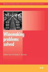 Woodhead Publishing Series in Food Science, Technology and Nutrition, Winemaking Problems Solved - ISBN: 9781845694753