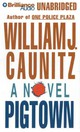 Pigtown - Caunitz, William J./ Colacci, David (NRT) - ISBN: 9781469244099