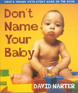Don't Name Your Baby - Narter, David - ISBN: 9781581821918