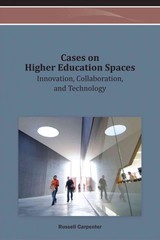 Cases On Higher Education Spaces - Carpenter, Russell G. (EDT) - ISBN: 9781466626737