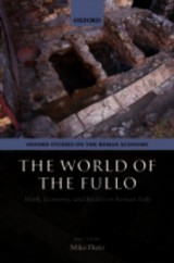 World Of The Fullo - Flohr, Miko (assistant Director, Oxford Roman Economy Project, University Of Oxford) - ISBN: 9780199659357