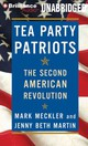 Tea Party Patriots - Meckler, Mark/ Martin, Jenny Beth (NRT) - ISBN: 9781455877591