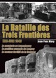 La Bataille Des Trois Frontieres - Mary, Jean-Yves - ISBN: 9782840483311