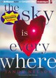 The Sky Is Everywhere - Nelson, Jandy/ Whelan, Julia (NRT) - ISBN: 9781469232768