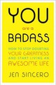 You Are A Badass - Sincero, Jen - ISBN: 9780762447695