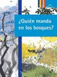 Quien Manda En Los Bosques? / Who's The Boss At The Forest? - Lee, Yu-Jeong/ Cho, Ye-Jeong (ILT) - ISBN: 9789707708778