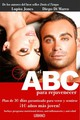 EL Abc Para Rejuvenecer / ABC To Rejuvenate - Jones, Lupita/ Di Marco, Diego - ISBN: 9786077835462