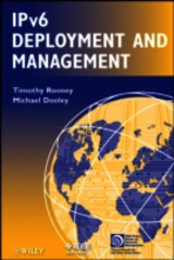 Ipv6 Deployment And Management - Dooley, Michael; Rooney, Timothy - ISBN: 9781118387207