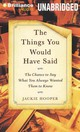 The Things You Would Have Said - Hooper, Jackie/ Bean, Joyce (NRT)/ Stella, Fred (NRT) - ISBN: 9781469263496