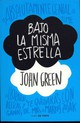 Bajo La Misma Estrella / The Fault In Our Stars - Green, John/ Sobregues, Noemi (TRN) - ISBN: 9788415594017