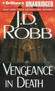 Vengeance In Death - Robb, J. D./ Ericksen, Susan (NRT) - ISBN: 9781469264646