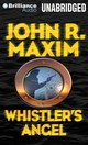 Whistler's Angel - Maxim, John R./ Hill, Dick (NRT) - ISBN: 9781469244426